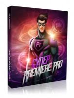 Супер Premiere Pro (видеокурс со скидкой)